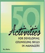 50 Activities for Developing Counseling Skills for Managers