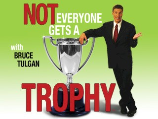 Not Everyone Gets a Trophy with Bruce Tulgan