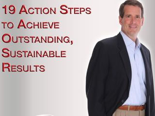 Accelerate Your Business: 19 Action Steps to Achieve Outstanding, Sustainable Results with Dan Coughlin