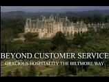 Beyond Customer Service - Gracious Hospitality the Biltmore Way